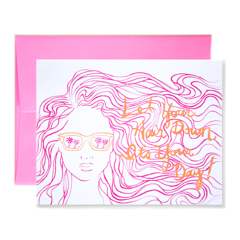 Let Your Hair Down, It's Your Day!  Card