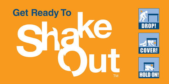 Get a kit, have a plan, and ShakeOut!