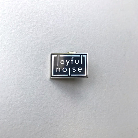 Joyful Noise Pin