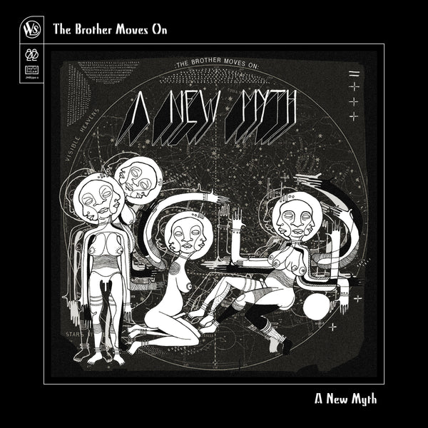 The Brother Moves On 'A New Myth'