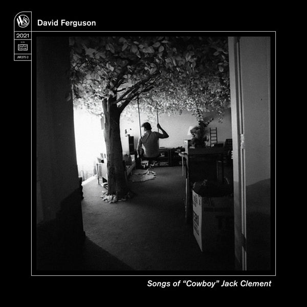 "David Ferguson 'Songs of ""Cowboy"" Jack Clement'"