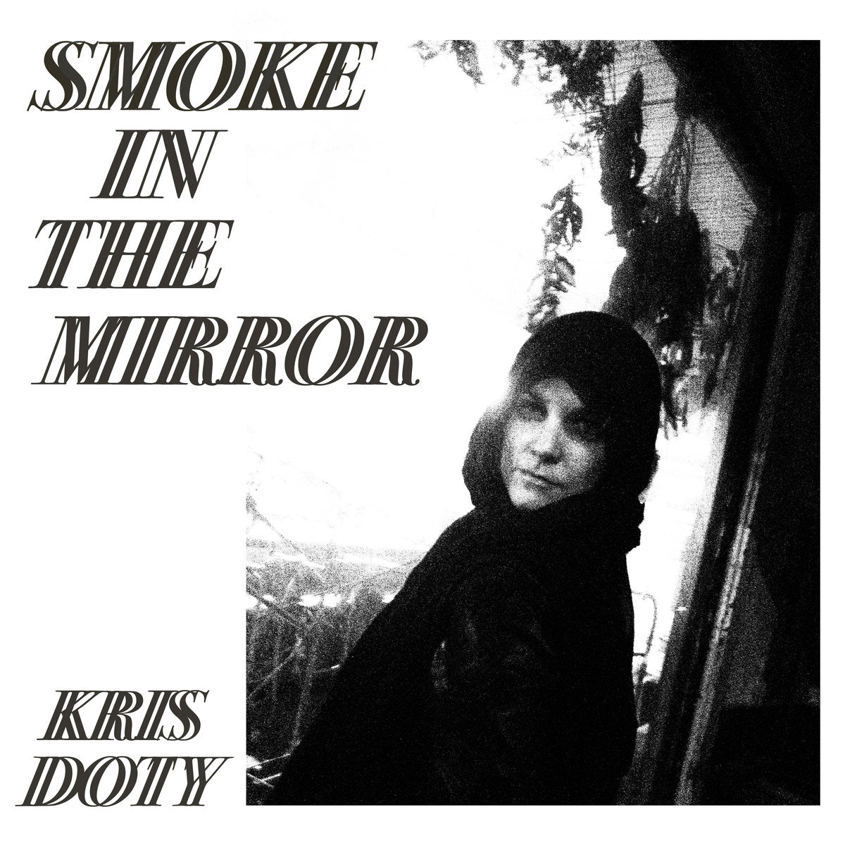 Kris Doty 'Smoke In The Mirror'