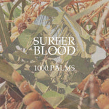 1000 Palms - Surfer Blood - Joyful Noise Recordings - 1