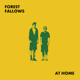 At Home - Forest Fallows - Joyful Noise Recordings - 1