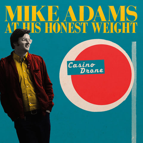 Casino Drone - Mike Adams At His Honest Weight - Joyful Noise Recordings - 1
