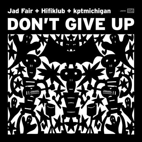 Don't Give Up - Jad Fair + Hifiklub + kptmichigan - Joyful Noise Recordings - 1