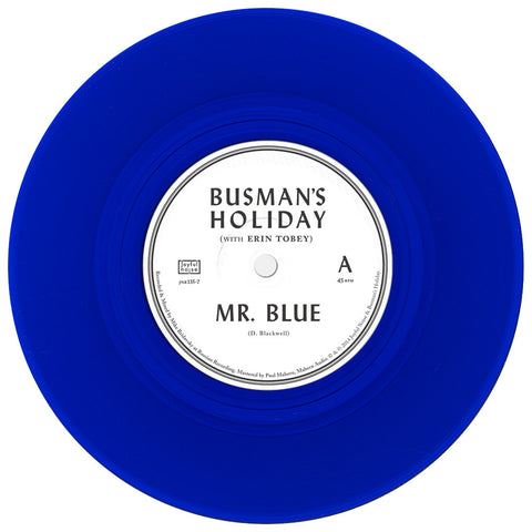"Mr. Blue b/w Runaway Father 7"" [PRIVATE STASH] - Busman's Holiday - Joyful Noise Recordings"