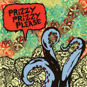 Prizzy Prizzy Please - Prizzy Prizzy Please - Joyful Noise Recordings