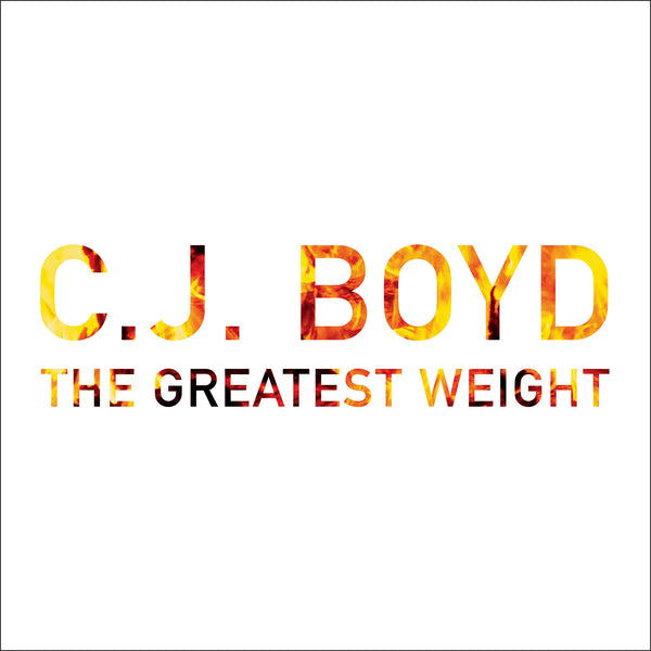 The Greatest Weight (2xLP Reissue) - CJ Boyd - Joyful Noise Recordings - 1