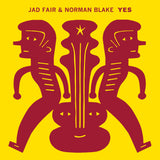 Yes - Jad Fair & Norman Blake - Joyful Noise Recordings - 1