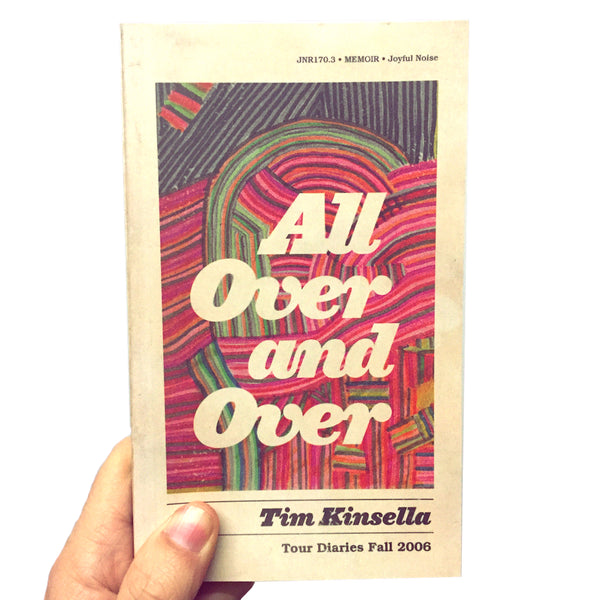 All Over and Over / Live in Cologne - Tim Kinsella / Make Believe - Joyful Noise Recordings - 1