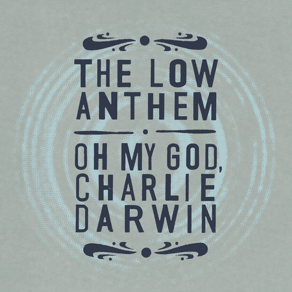Oh My God, Charlie Darwin (10th Anniversary Edition)