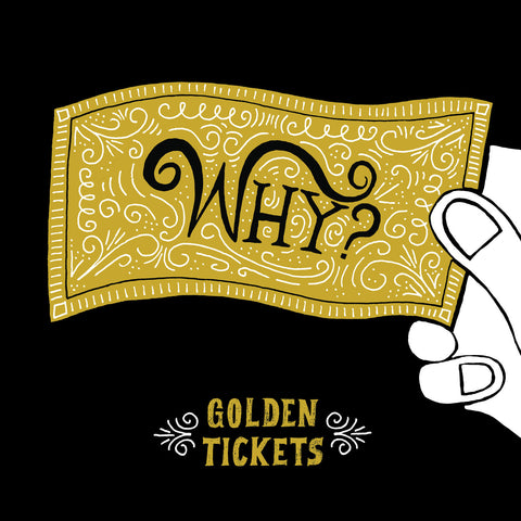 Golden Tickets - WHY? - Joyful Noise Recordings - 1