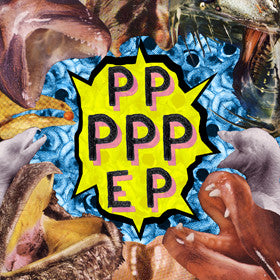 PPPPPEP - Prizzy Prizzy Please - Joyful Noise Recordings