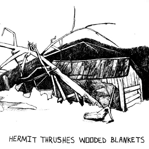Wooded Blankets - Hermit Thrushes - Joyful Noise Recordings