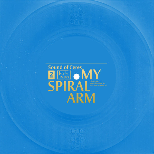 My Spiral Arm - Sound Of Ceres - Joyful Noise Recordings