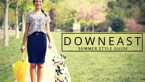 DownEast Summer Style Guide