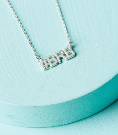 Be Right Back Pendant