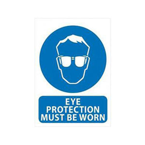Eye Protection Must Be Worn Sign | 240mm x 340mm