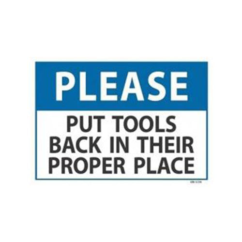Please Put Tools Back Sign | 340mm x 240mm