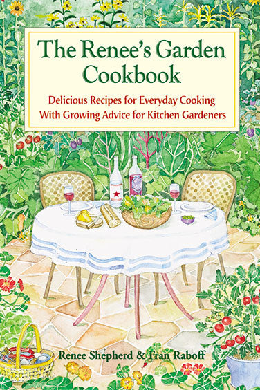 The Renee's Garden Cookbook