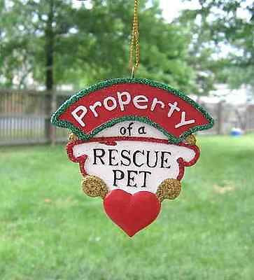 CLEARANCE...Resin Ornament PROPERTY of a RESCUE PET Xmas Ornament