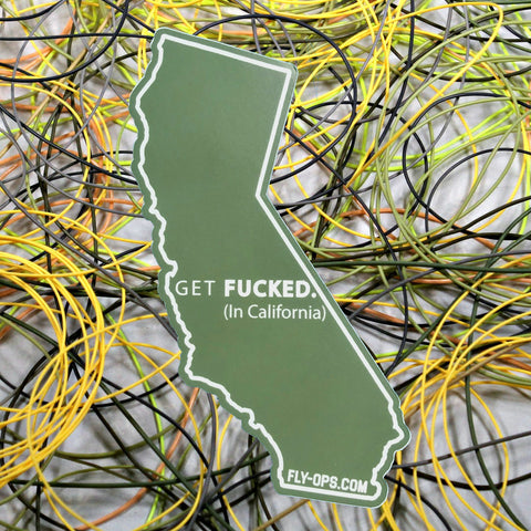 Get Fucked in California Sticker