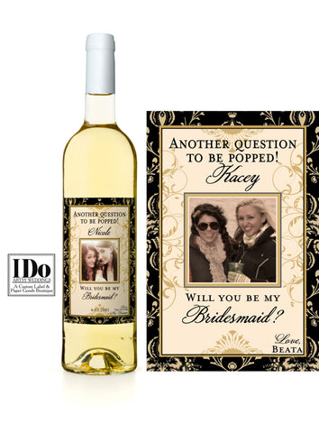Vintage themed and colored wine label and Another Question to be Popped along the top. Has an old Hollywood feel to it.