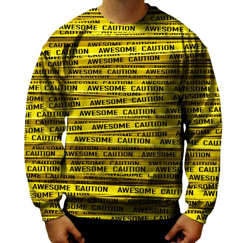 Caution Sweatshirt