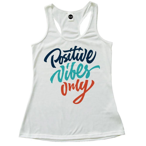 Positive Vibes Only Racerback