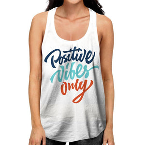 Positive Vibes Racerback