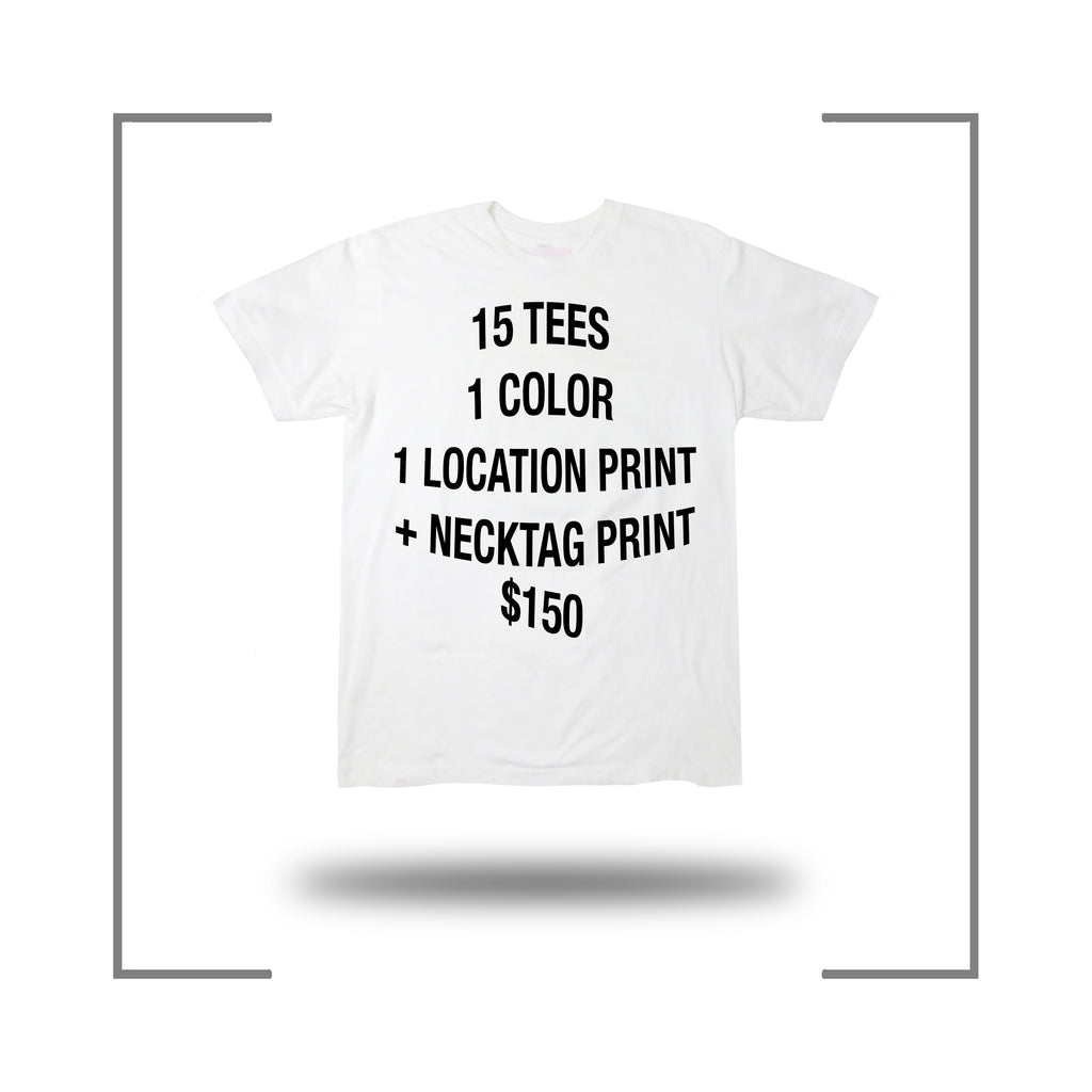 15 Screen Print Tee Deal + Neck Tag Prints