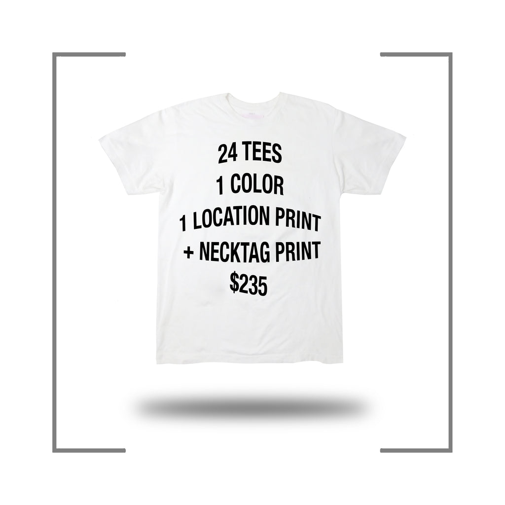 24 Custom Screen Print T Shirt Deal 1 Color + Neck Tag Print