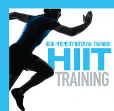 HIIT- High Intensity Interval Training.