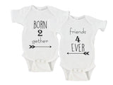 Born Together Friends Forever Born 2 Gether Friends 4 Ever Gerber Onesie ® Twin Set