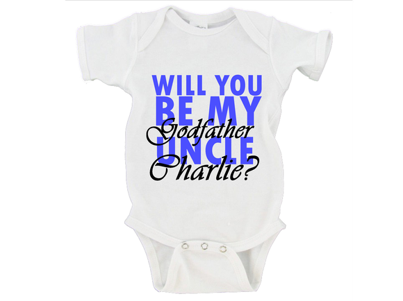 Will You Be My Godfather Uncle (NAME HERE)? Gerber Onesie ®