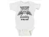 Handpicked for Earth By My Daddy in Heaven (Custom Name) Gerber Onesie ®