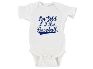 I'm Told I Like Baseball Gerber Onesie ®