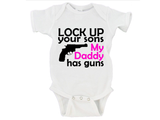 Lock Up Your Sons, My Daddy Has Guns