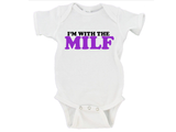 I'm With The Milf Gerber Onesie ®
