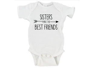 Sisters Make The Best Friends Baby Bodysuit Bestie Onesie
