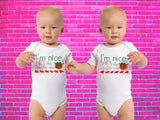 I'm The Nice One He's / She's The Naughty One Merry Christmas Twin Gerber Onesie