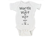 Worth the Wait and Wait and Wait Gerber Onesie ®