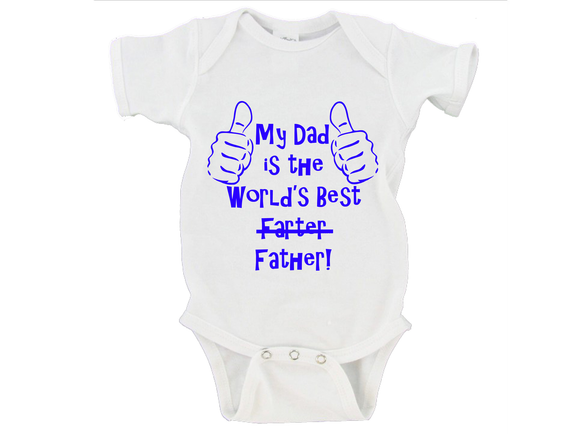 My Dad Is The World's Best Farter Father! Gerber Onesie ®