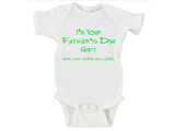 I'm Your Father's Day Gift Mom Says You're Welcome Gerber Onesie ®