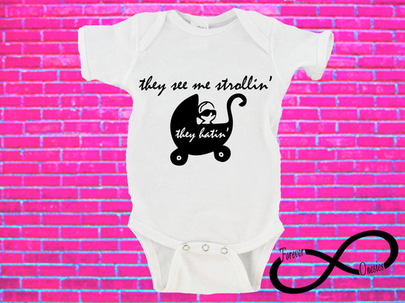 They See Me Strollin' They Hatin' Gerber Onesie ®