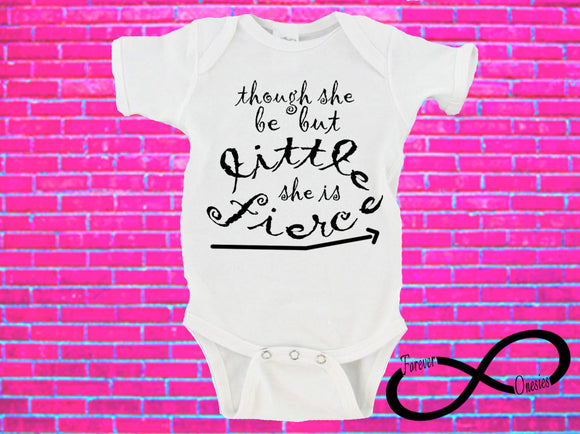 Though She Be But Little She Is Fierce Gerber Onesie ®