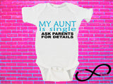 My Aunt is Single Ask Parents For Details Gerber Onesie ®