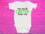 My Uncle Loves Me Custom Name Gerber Onesie ®