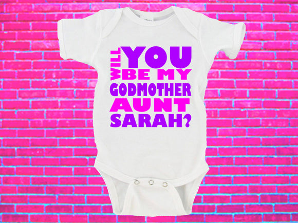 Will You Be My Godmother Auntie NAME Gerber Onesie ® CUSTOM Name Option